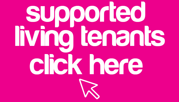 Supported living tenants click here